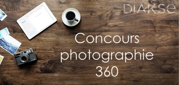 Concours photographie 360 DIAKSE